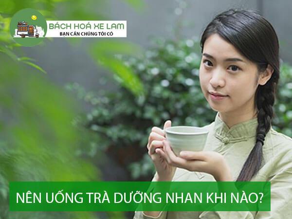 Nên uống trà dưỡng nhan khi nào