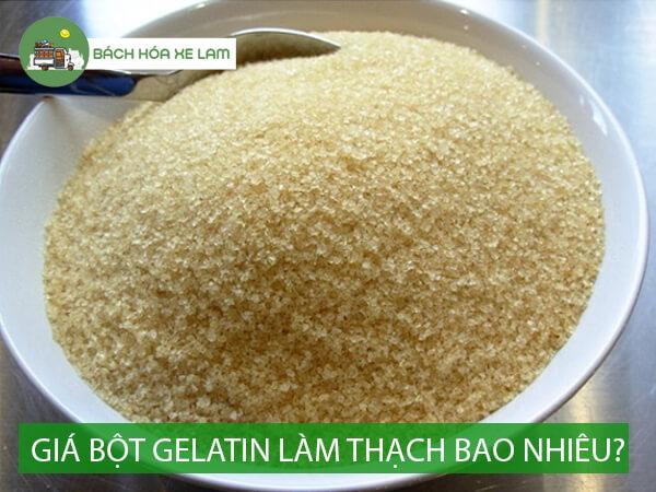 Giá bột gelatin làm thạch bao nhiêu tiền