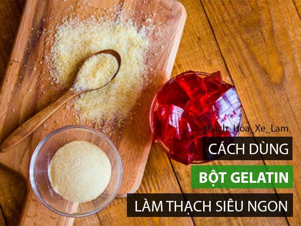 Bột gelatin làm thạch