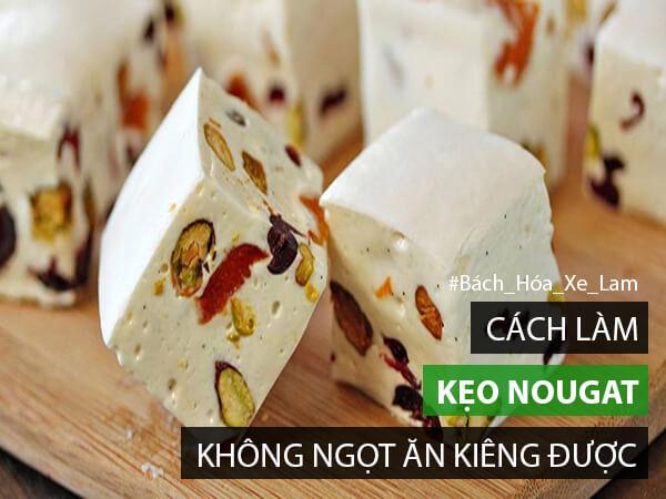 Cách Làm Kẹo Nougat
