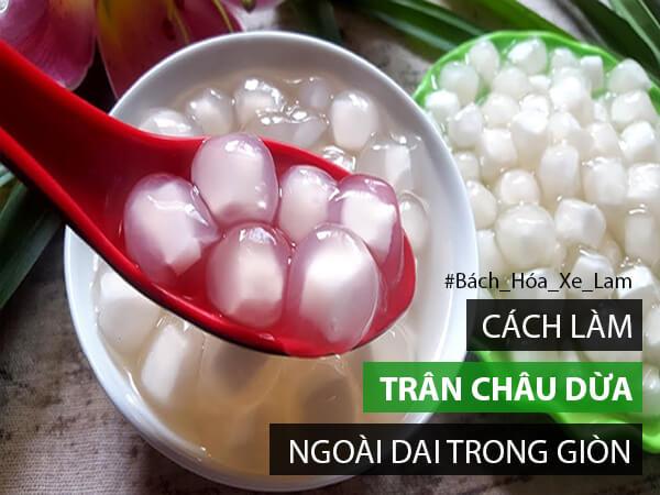 Cách Làm Trân Châu Dừa