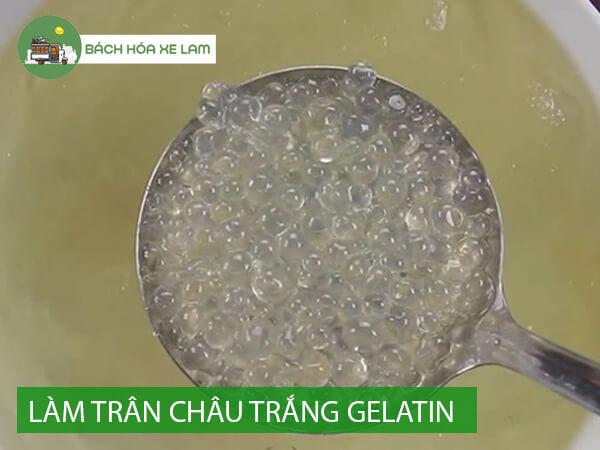 Cách làm trân châu trắng từ gelatin