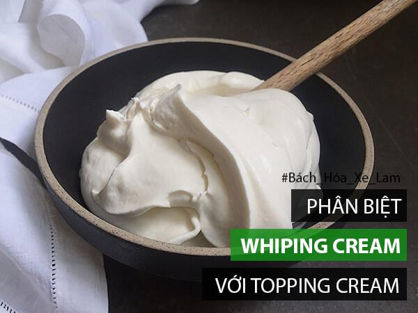 Topping Cream Và Whipping Cream