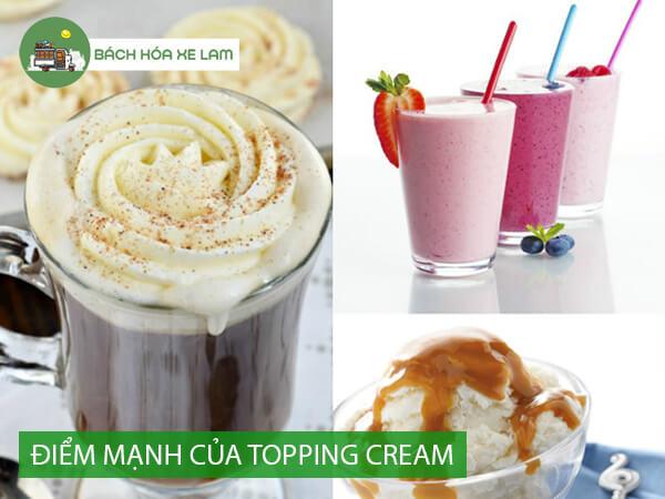 Điểm mạnh và yếu của topping cream