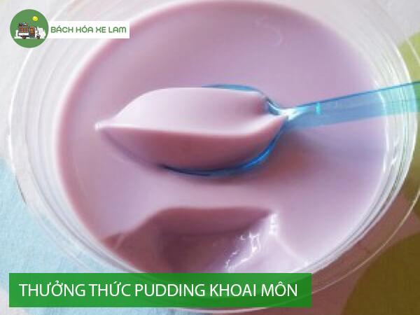 Thưởng thức pudding khoai môn