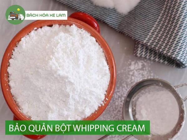 Bảo quản bột whipping cream