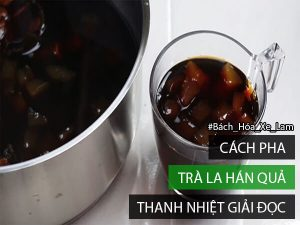 Cách Pha Trà La Hán Quả