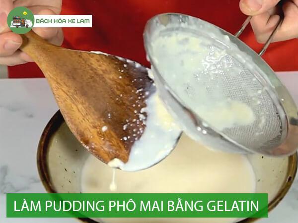 Nguyên liệu làm pudding phô mai bằng bột gelatin