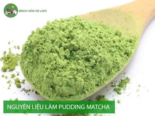 Nguyên liệu pudding trà xanh trân châu