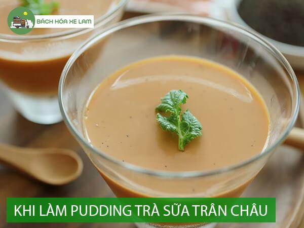 Công thức làm pudding trà sữa trứng gà