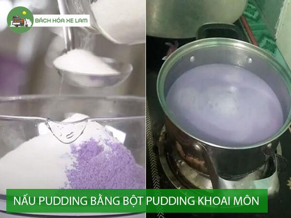 Cách làm pudding khoai môn bằng bột pudding