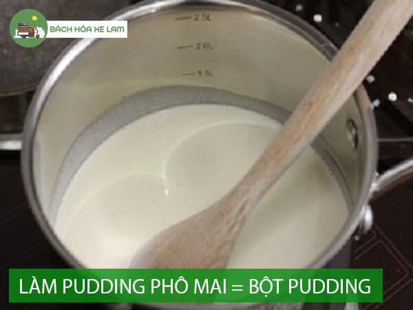 Cách làm pudding phô mai bằng bột pudding
