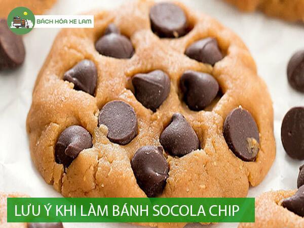 Lưu ý khi làm bánh cookie chocolate chip