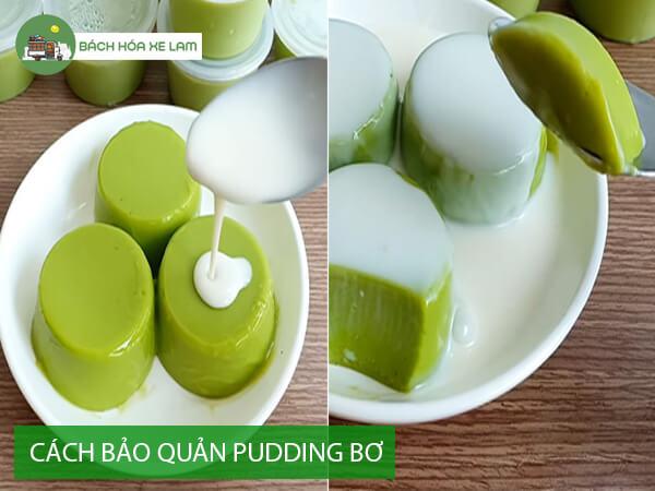 Bảo quản pudding bơ như thế nào