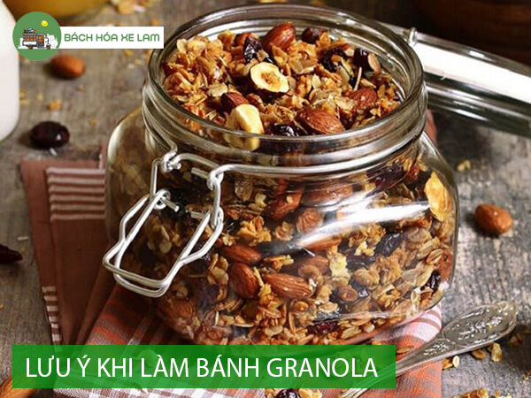 Lưu ý khi làm granola tại nhà