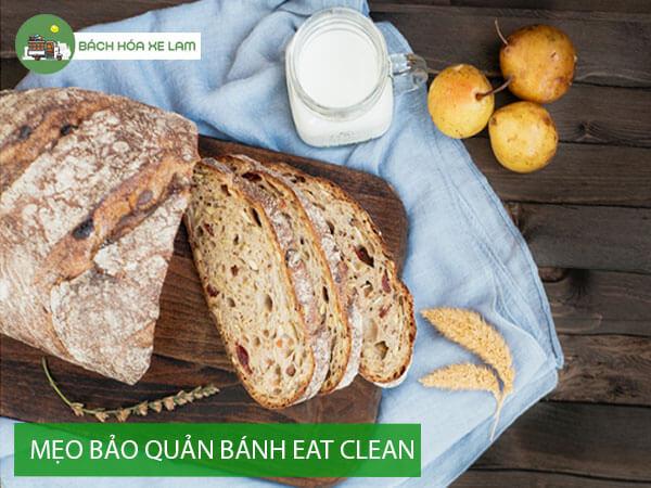 Bảo quản bánh eat clean được bao lâu