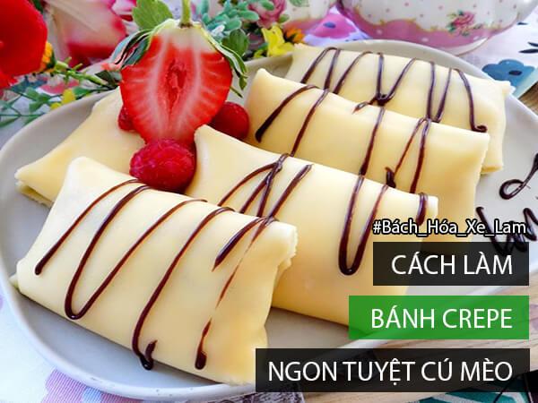 Cách Làm Bánh Crepe